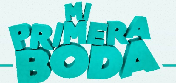 Teaser de «Mi Primera Boda»