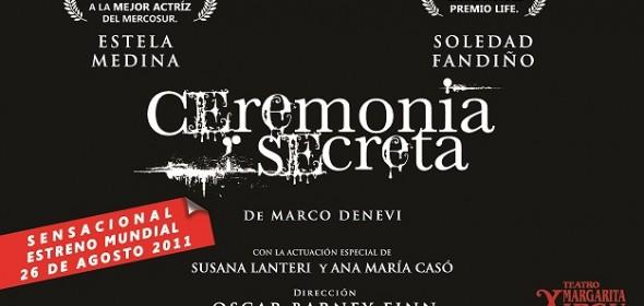 CEREMONIA SECRETA con Estela Medina y Soledad Fandiño