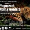 Yaguareté, la última frontera