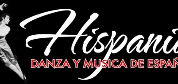 HISPANIA: DANZA Y MUSICA DE ESPAÑA