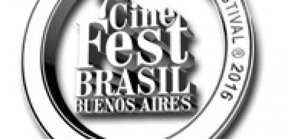 7º CINE FEST BRASIL – BUENOS AIRES / 12 al 18 de Mayo de 2016