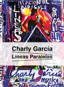 Charly Garcia - Lineas paralelas CUBIERTA.indd